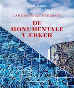 Carl-Henning Pedersen, De monumentale værker