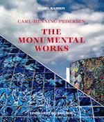 Carl-Henning Pedersen, The Monumental Works