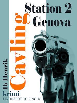 Station 2 Genova af Ib Henrik Cavling