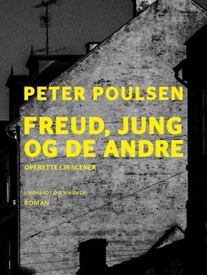 Freud, Jung og de andre af Peter Poulsen