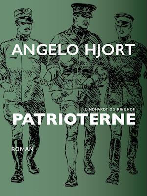 Patrioterne af Angelo Hjort