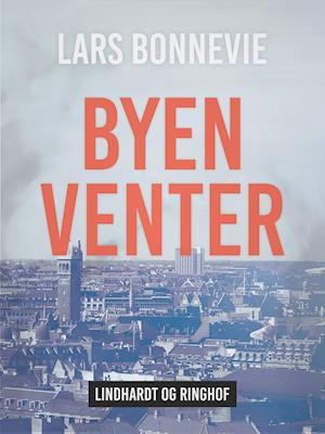 Byen venter af Lars Bonnevie