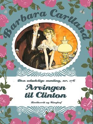 Arvingen til Clinton af Barbara Cartland