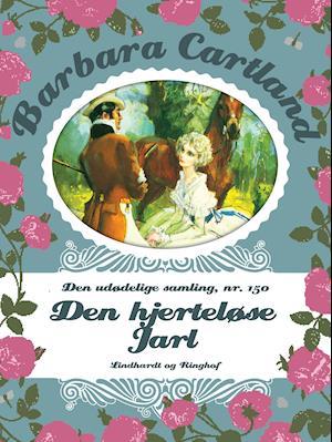 Den hjerteløse Jarl af Barbara Cartland