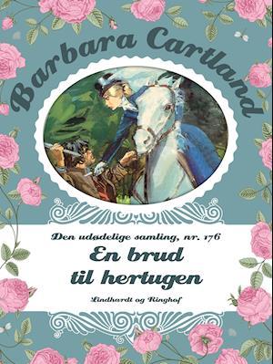 En brud til hertugen af Barbara Cartland
