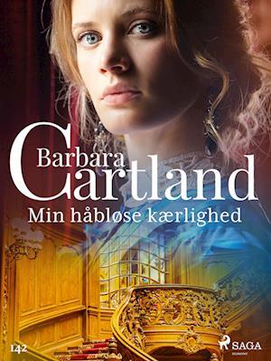 Min håbløse kærlighed af Barbara Cartland