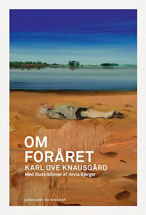 Om foråret af Karl Ove Knausgård