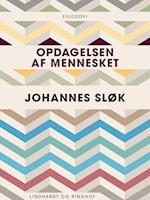 Opdagelsen af mennesket af Johannes Sløk