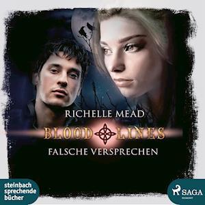 Falsche Versprechen - Bloodlines af Richelle Mead