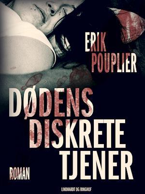 Dødens diskrete tjener af Erik Pouplier