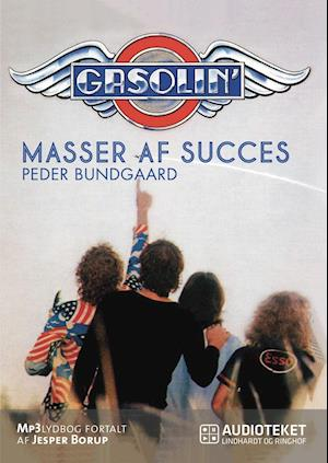 Gasolin – masser af succes af Peder Bundgaard