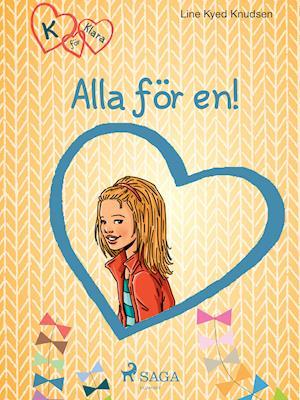 K för Klara 5 - Alla för en af Line Kyed Knudsen