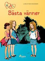 K för Klara 1 - Bästa vänner (K för Klara, nr. 1)
