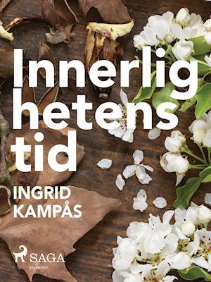 Innerlighetens tid af Ingrid Kampås