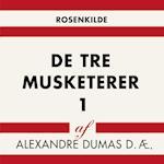 De tre musketerer 1 (Verdens klassikere)