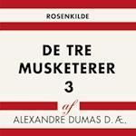 De tre musketerer 3 (Verdens klassikere)
