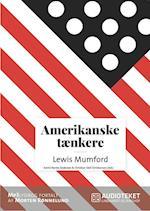 Amerikanske tænkere - Lewis Mumford