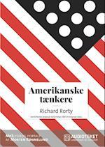 Amerikanske tænkere - Richard McKay Rorty