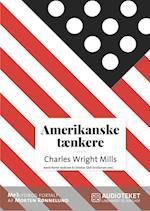 Amerikanske tænkere - Charles Wright Mills