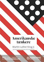 Amerikanske tænkere - Martin Luther King jr.