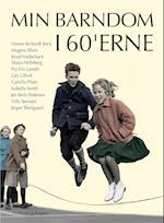 Min barndom i 60'erne af Hanne Richardt Beck, Isabella Smith, Jes Stein Pedersen