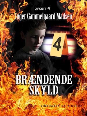 Brændende skyld: Afsnit 4 af Inger Gammelgaard Madsen