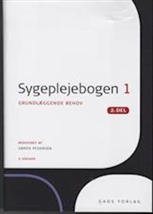 Bog, hæftet Sygeplejebogen. Grundlæggende behov af Søren Pedersen