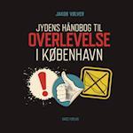 Jydens håndbog til overlevelse i København af Jakob Vølver