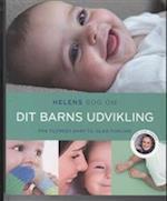 Helens bog om dit barns udvikling af Helen Lyng Hansen