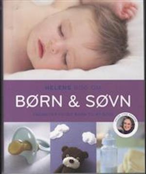 Helens bog om børn & søvn af Helen Lyng Hansen