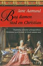 Bag damen stod en Christian