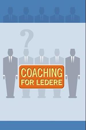 Coaching for ledere af Jens Hansen