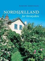 Nordsjælland for livsnydere