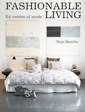 Bog, indbundet Fashionable living af Naja Munthe