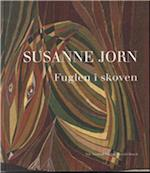Fuglen i skoven af Susanne Jorn