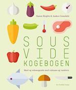 Sous vide kogebogen af Hanne Birgitte Grøndahl, Anders Grøndahl