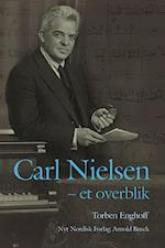 Carl Nielsen - et overblik af Torben Enghoff
