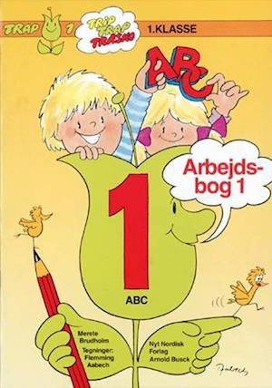 Trap ABC. 1. klasse af Merete Brudholm