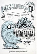Bogslugeren 1. Gramma af Henning, Merete Brudholm