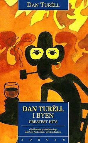 Dan Turèll i byen - greatest hits af Dan Turéll