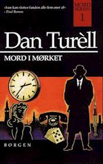Mord i mørket af Dan Turéll