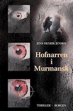 Hofnarren i Murmansk (Kazanski-trilogien, nr. 2)