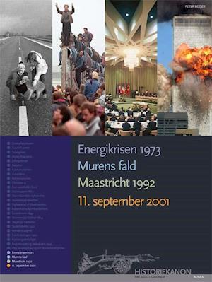 Energikrisen 1973, Murens fald, Maastricht 1992, 11. september 2001 af Peter Bejder