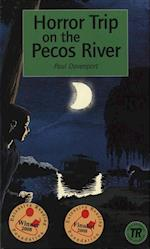 Horror Trip on the Pecos River (Teen readers)