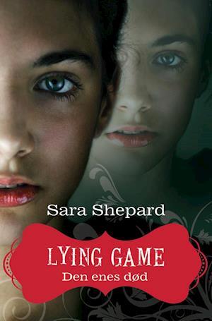 Lying game. Den enes død af Sara Shepard