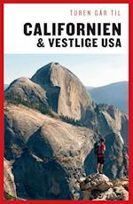 Turen går til Californien & vestlige USA (Politikens rejsebøger)