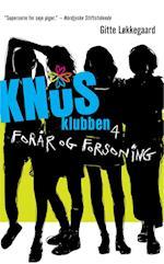 Knus-klubben. Forår og forsoning