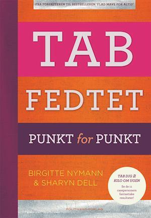 Bog, hæftet Tab fedtet af Birgitte Nymann, Sharyn Dell
