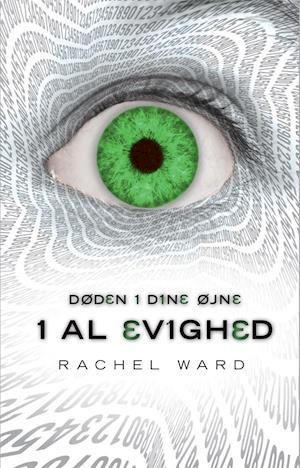 Døden i dine øjne - i al evighed af Rachel Ward