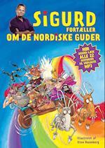Sigurd fortæller om de nordiske guder (Politikens børnebøger)